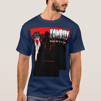 Zombies Stand Out In a Crowd T-shirt