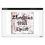"Zombies still existing decal for 15"" laptop"