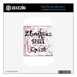 Zombies still existing iPod touch 4G decal