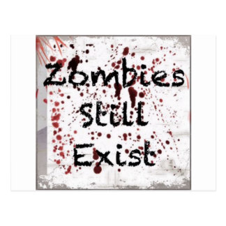 Zombies still existing postcard