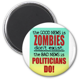 Zombies vs. Politicians Magnet