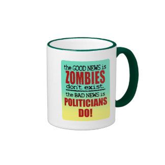 Zombies vs. Politicians Coffee Mug