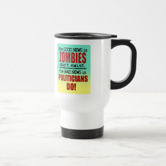 Zombies vs. Politicians Coffee Mugs