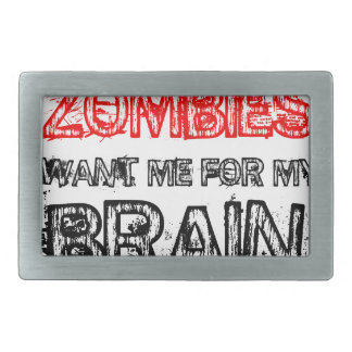 zombies want me for my brain belt buckle