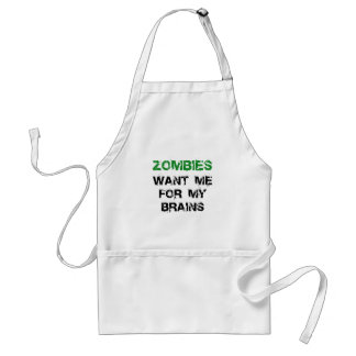 Zombies Want My Brains Adult Apron