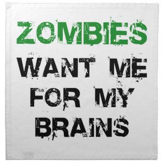 Zombies Want My Brains Cloth Napkin