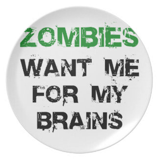 Zombies Want My Brains Melamine Plate