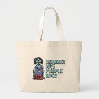 Zombies Was People Too Jumbo Tote Bag