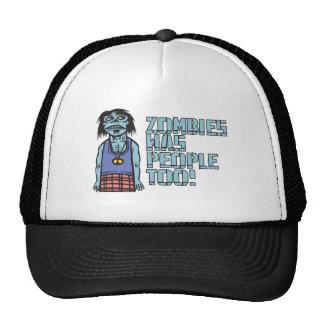 Zombies Was People Too Trucker Hat