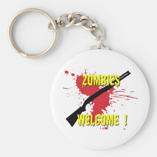 Zombies Welcome Key Chains