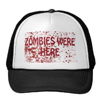 Zombies Were Here Trucker Hat