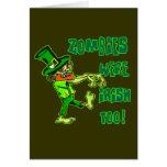 Zombies Were Irish Too! Leprechaun Zombies! Greeting Card