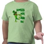Zombies Were Irish Too! Leprechaun Zombies! Shirts