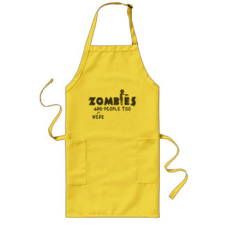 Zombies Were People Too Long Apron