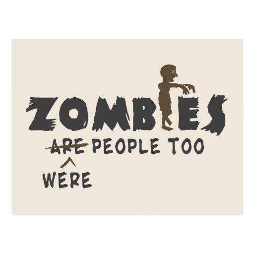 Zombies Were People Too Postcard