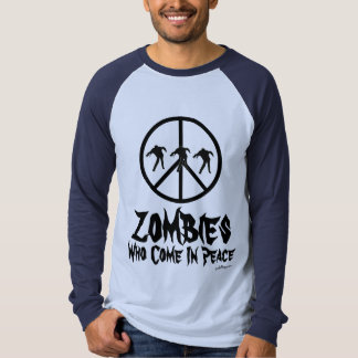 Zombies Who Come In Peace Raglan T-Shirt