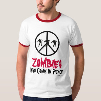ZOMBIES Who Come In Peace Ringer TShirt
