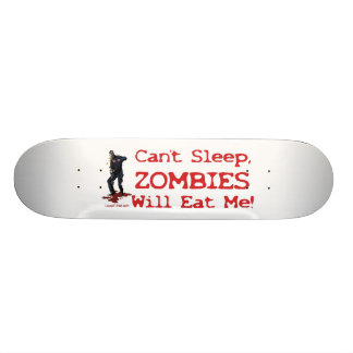 Zombies Will Eat Me Skateboard Decks