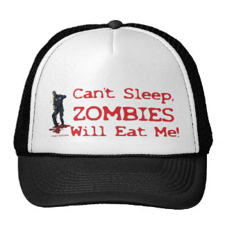 Zombies Will Eat Me Trucker Hat