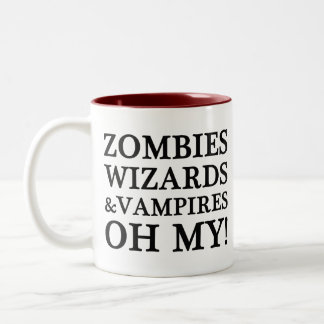 Zombies, Wizards, and Vampires--Oh My! Mug