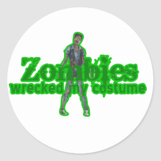 Zombies Wrecked My Costume - Halloween Classic Round Sticker