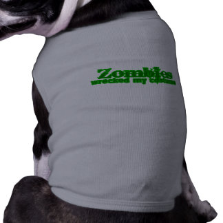 Zombies Wrecked My Costume Text Halloween Pet Clothes