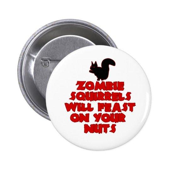 ZombieSquirrelpng Pinback Button