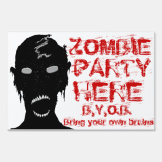 ZombieZ House Party Yard Sign