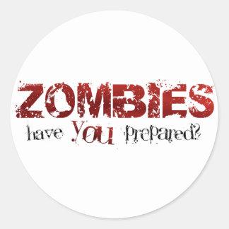Zombis: ¿Usted se ha preparado? Pegatina Redonda