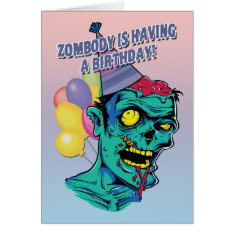 Zombody Is Having A Birthday Zombie Card With Ball at Zazzle