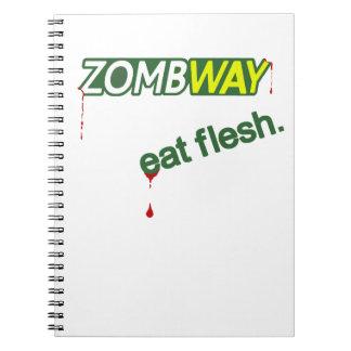 Zombway Eat Flesh Funny Zombie Notebook