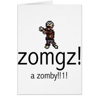 zomgz! a zomby!!1! card