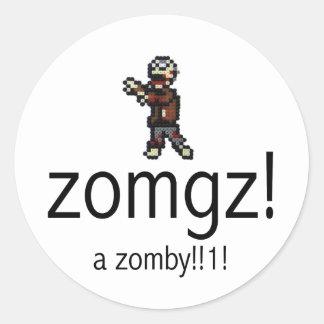 zomgz! a zomby!!1! round stickers