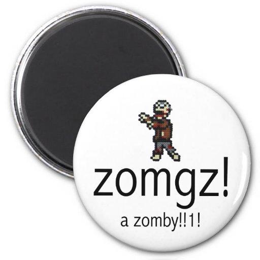 ¡zomgz! ¡un zomby!! ¡1! imán redondo 5 cm