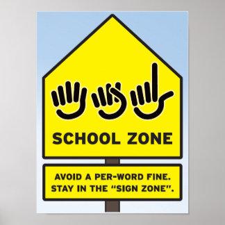 Zona de la escuela del ASL Póster