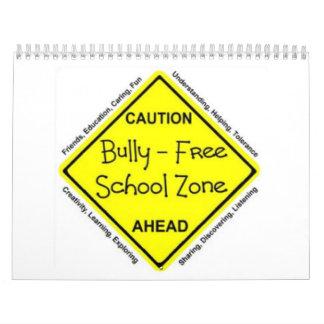 Zona de la escuela libre del matón calendarios