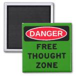 Zona del pensamiento libre del peligro imán para frigorifico