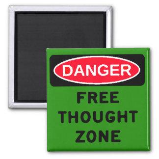 Zona del pensamiento libre del peligro imán cuadrado