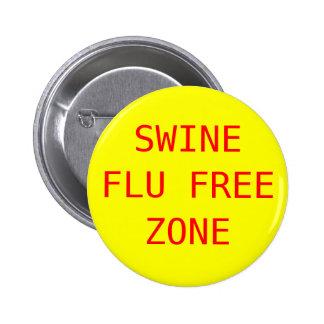 Zona franca de la gripe de los cerdos pins