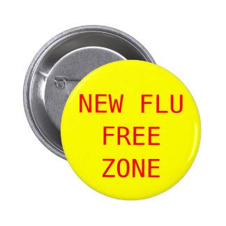 Zona franca de la nueva gripe pin