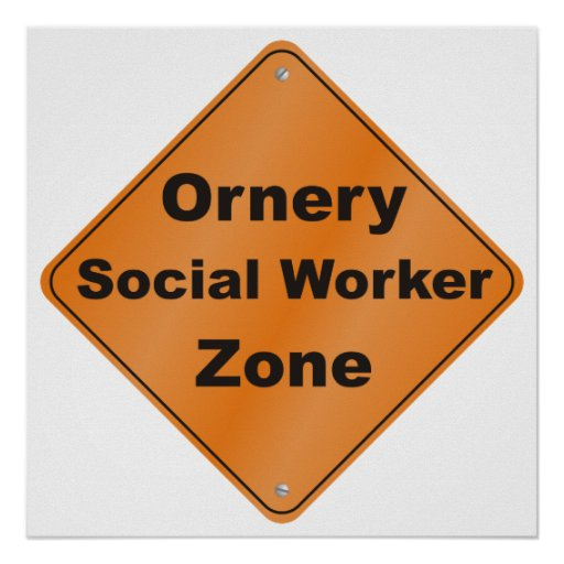 Zona intratable del asistente social póster