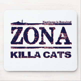 Zona Killa Cats - Nastiness is Required Mousepad