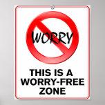 ¡Zona Preocupación-Libre! Posters