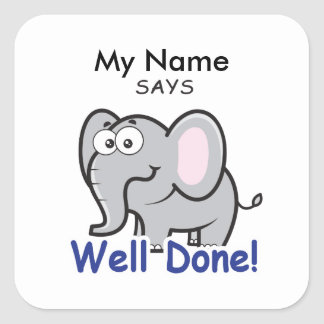Zoo Elephant - Well Done! Square Sticker