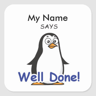 Zoo Penguin - Well Done! Square Sticker