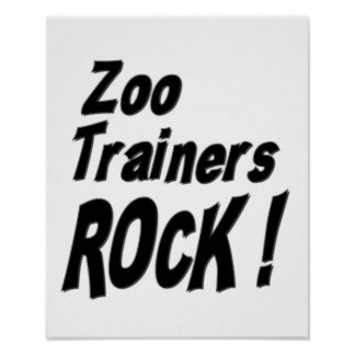 Zoo Trainers Rock! Poster Print