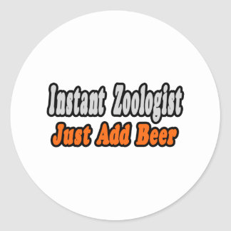 Zoologist...Add Beer Classic Round Sticker