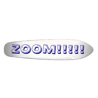 ZOOM!!!!! SKATEBOARD DECK