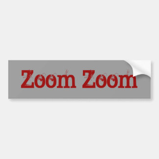 Zoom Zoom Car Bumper Sticker