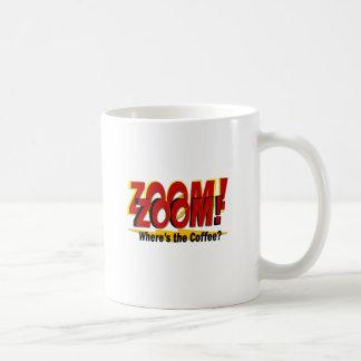 Zoom Zoom Zoom Where's the Coffee Big Bang Coffee Mug